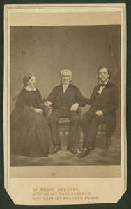 Lyman beecher, harriet beecher stowe and henry ward beecher